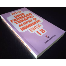 (Carte Noua) Ghid Farmacoterapic Alopat si Homeopat - Editia 18 (2012)