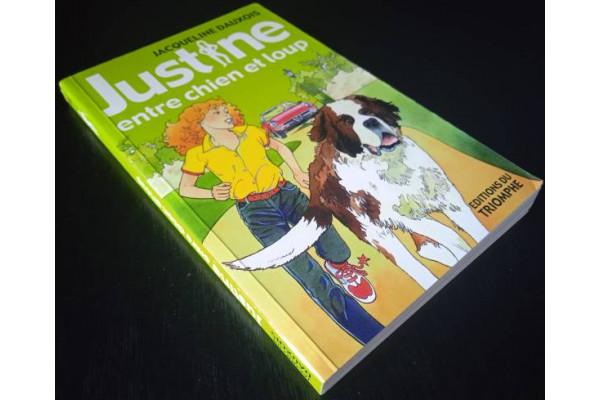 (Carte Noua) Justine entre chien et loup - Jacqueline Dauxois (2004) Franceza