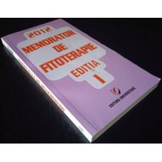 (Carte Noua) Memorator de Fitoterapie - Editia 1 - Dumitru Dobrescu (2012)