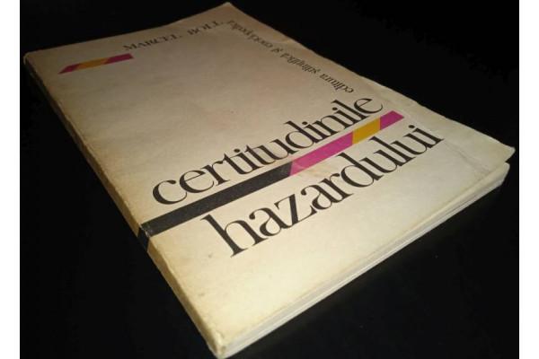 (Carte Veche) Certitudinile hazardului - Marcel Boll (1978)