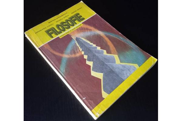 (Carte Veche) Filosofie - pentru licee si scoli normale - Manual cls. XII (1995)