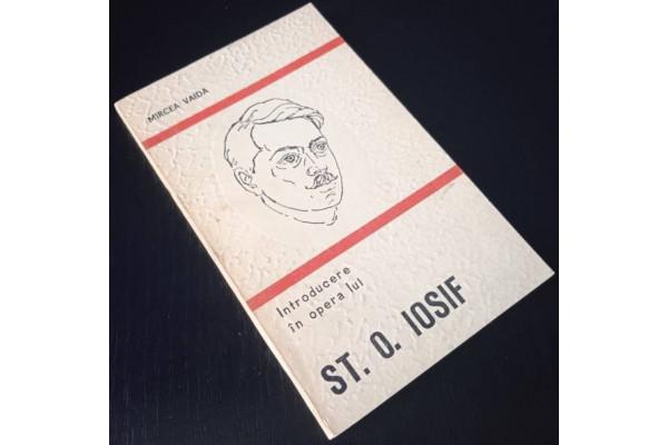 (Carte Veche) Introducere in opera lui St. O. Iosif - Mircea Vaida (1977)