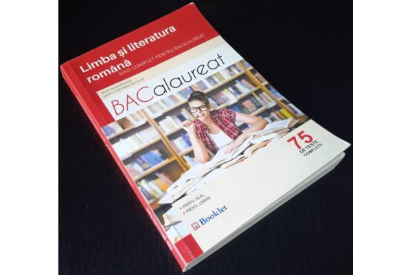 (Carte Veche) Limba si literatura romana - Ghid Complet pentru Bacalaureat - 75 teste complete (2016)