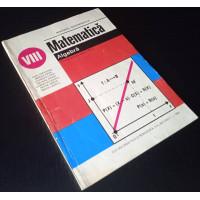 (Carte Veche) Matematica Algebra - Manual cls. VIII (1995)