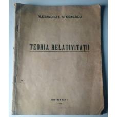 (Carte Veche) Teoria Relativitatii - Alexandru I. Stoenescu (1938)