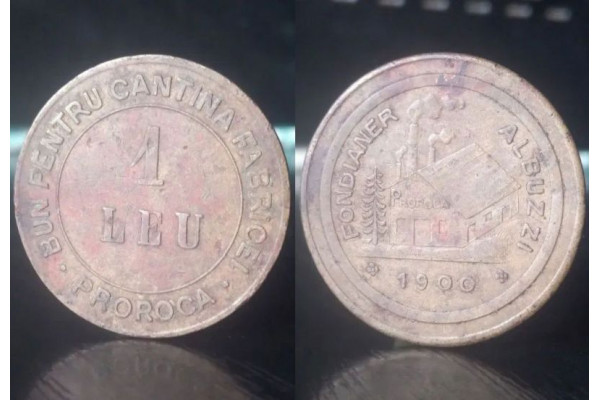 (Jeton Vechi) Bun pentru cantina Fabricei Proroca - 1 leu 1900 - Fondianer Albuzzi