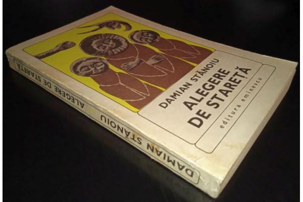 (Carte Veche) Alegere de Stareta - Damian Stanoiu (1970)