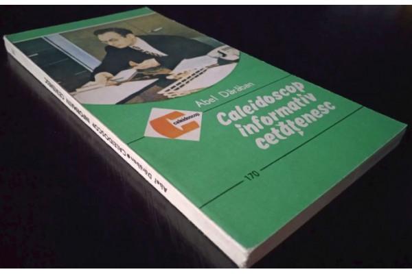 (Carte Veche) Caleidoscop informativ cetatenesc - Abel Daraban (1986)