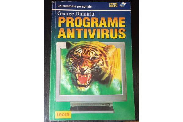 (Carte Veche) Programe Antivirus +Discheta - George Dimitriu (1997)